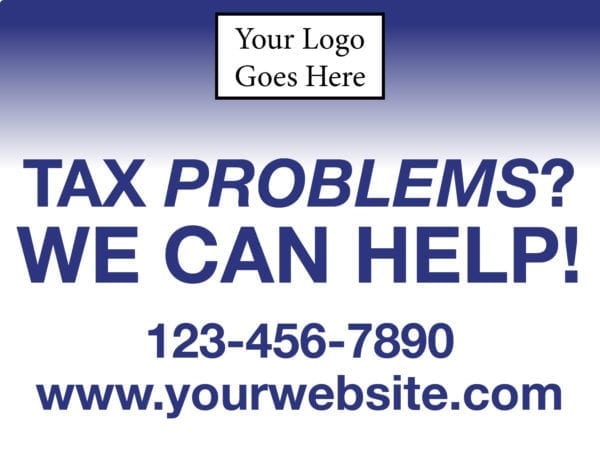 tax lawn sign template 11 blue