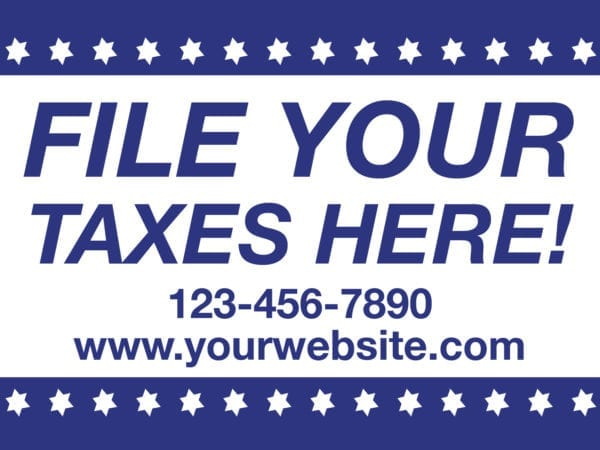 tax lawn sign template 12 blue