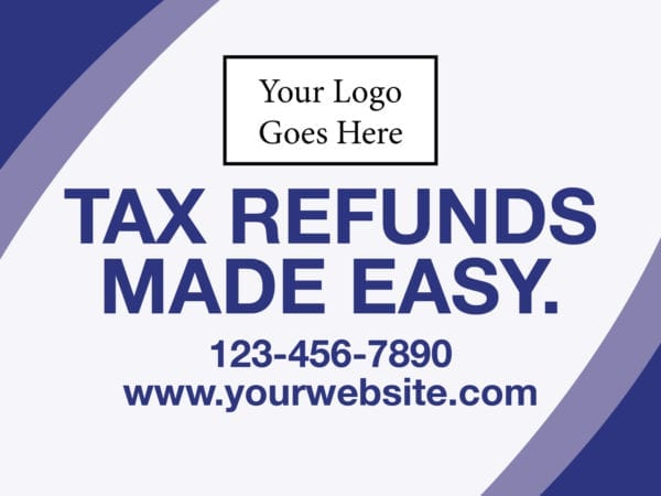 tax lawn sign template 15 blue