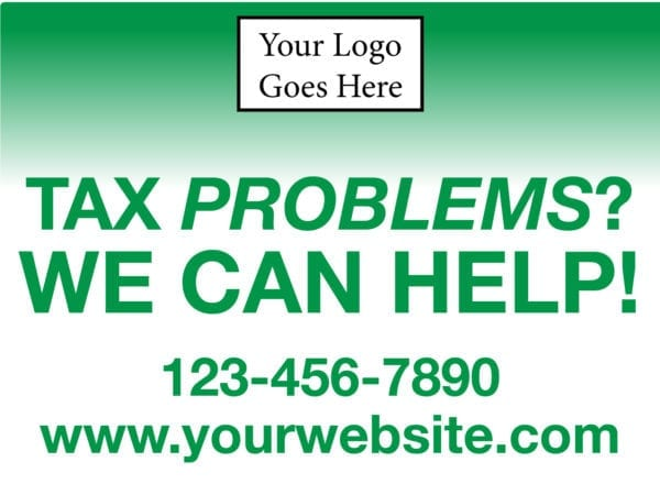 tax lawn sign template 11 green