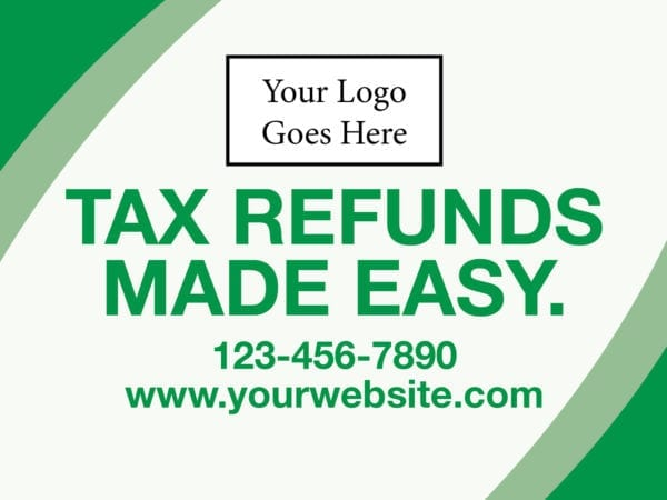 tax lawn sign template 15 green