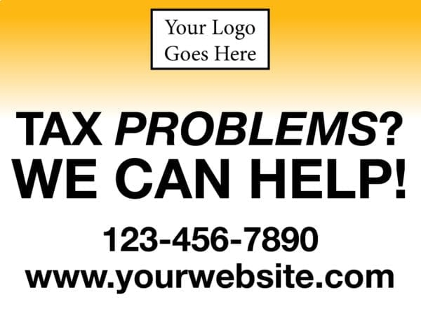 tax lawn sign template 11 yellow