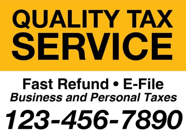 tax lawn sign template 13 yellow