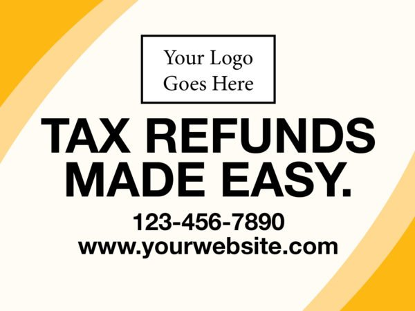 tax lawn sign template 15 yellow